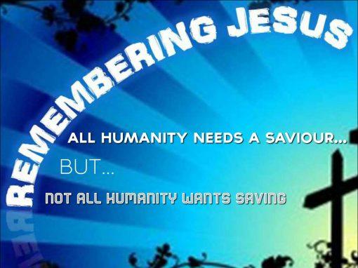 Remembering Jesus