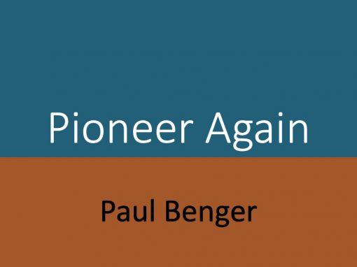Pioneer Again
