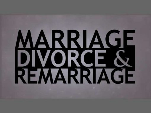 Marriage, Divorce and Remarriage