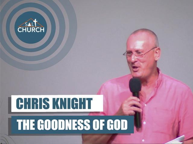 The Goodness of God : 5th September 2021